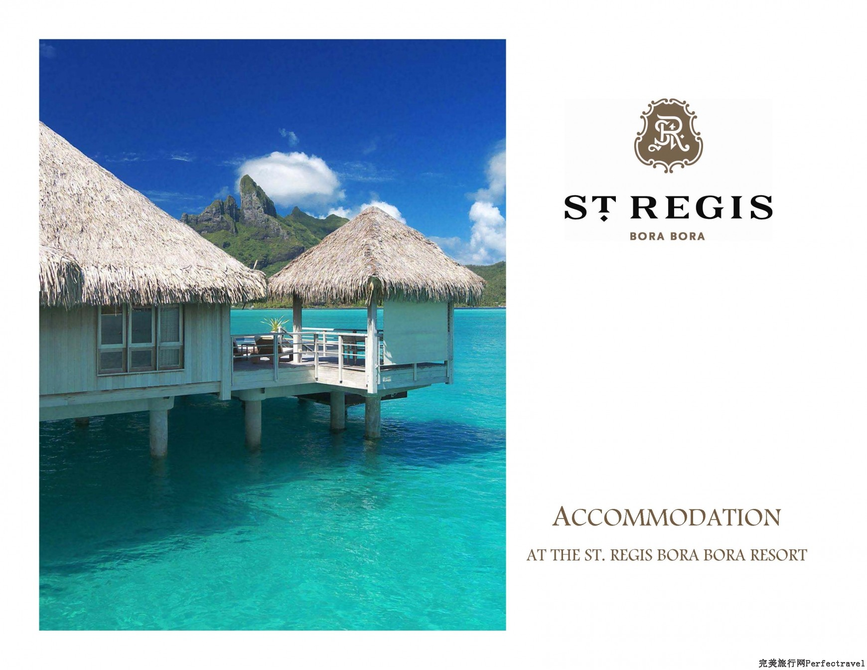 2013 - Accomodation at The St. Regis Bora Bora Resort.ppt_Page_01.jpg